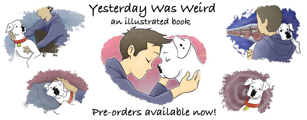 Click here to pre-order your copy of the first edition of Yesterday Was Weird